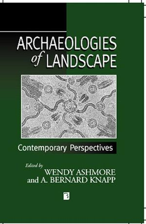 Archaeologies of Landscape: Contemporary Perspectives (0631211063) cover image