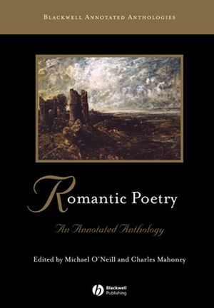 Romantic Poetry: An Annotated Anthology (0631213163) cover image