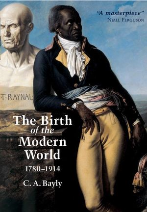 The Birth of the Modern World, 1780-1914 (0631236163) cover image