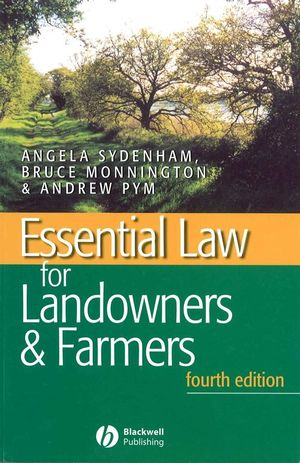 Essential Law for Landowners and Farmers, 4th Edition (0632057963) cover image