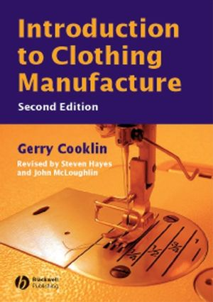 Introduction to Clothing Manufacture, 2nd Edition