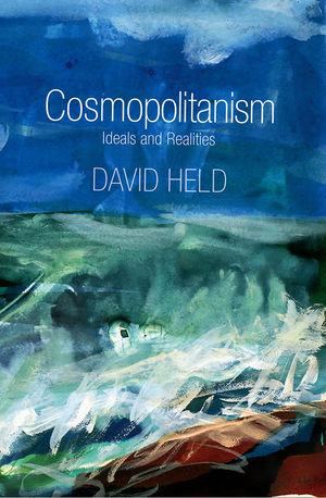 Cosmopolitanism: Ideals and Realities (0745648363) cover image