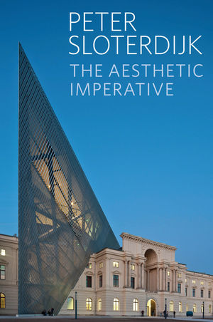The Aesthetic Imperative: Writings on Art (0745699863) cover image