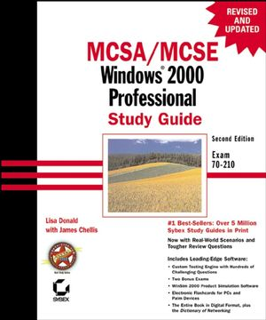 MCSA/MCSE: Windows® 2000 Professional Study Guide: Exam 70-210, 2nd Edition (0782129463) cover image