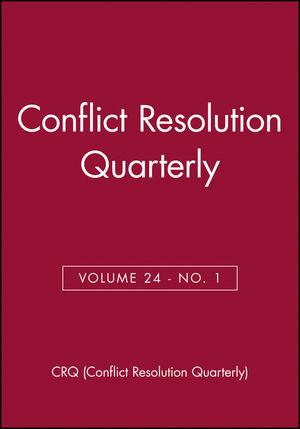 Conflict Resolution Quarterly, Volume 24, Number 1, Autumn 2006