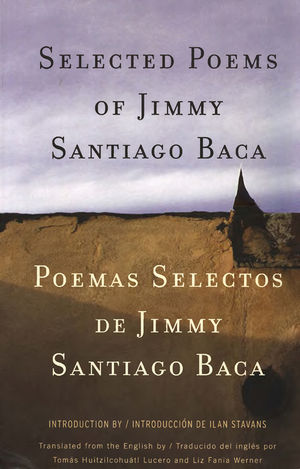Selected Poems of Jimmy Santiago Baca