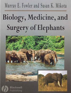 Biology, Medicine, and Surgery of Elephants (0813806763) cover image
