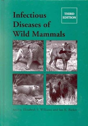 Infectious Diseases of Wild Mammals, 3rd Edition