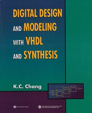 Digital Design and Modeling with VHDL and Synthesis (0818677163) cover image