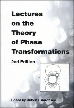Lectures on the Theory of Phase Transformations, 2nd Edition