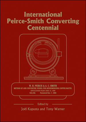 International Peirce-Smith Converting Centennial: Held During TMS 2009 Annual Meeting and Exhibition, San Francisco, California, USA, February 15-19,200