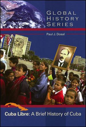 Cuba Libre: A Brief History of Cuba (0882952463) cover image
