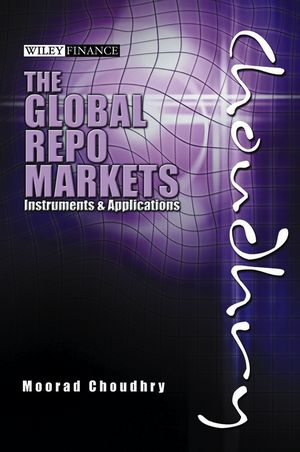 Global Repo Markets: Instruments and Applications (1118178963) cover image