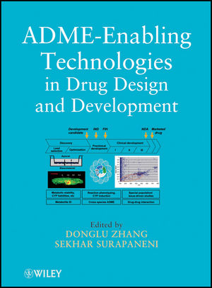 ADME-Enabling Technologies in Drug Design and Development (1118180763) cover image