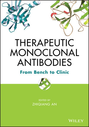 Therapeutic Monoclonal Antibodies: From Bench to Clinic (1118210263) cover image