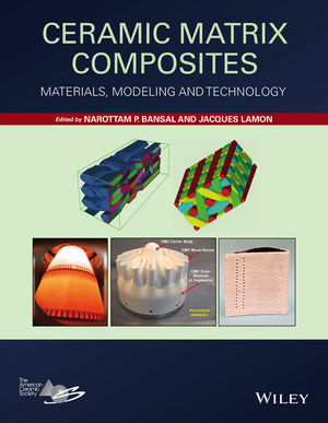 Ceramic Matrix Composites: Materials, Modeling and Technology (1118231163) cover image