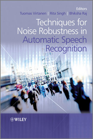 Techniques for Noise Robustness in Automatic Speech Recognition (1118392663) cover image