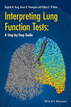Interpreting Lung Function Tests: A Step-by Step Guide (1118405463) cover image