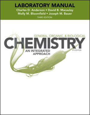 Laboratory Experiments to Accompany General, Organic and Biological Chemistry: An Integrated Approach, 3rd Edition