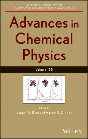 Advances in Chemical Physics, Volume 153