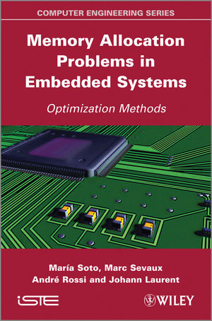 Memory Allocation Problems in Embedded Systems: Optimization Methods (1118577663) cover image
