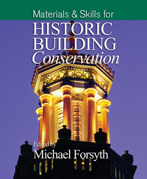 Materials and Skills for Historic Building Conservation (1118658663) cover image