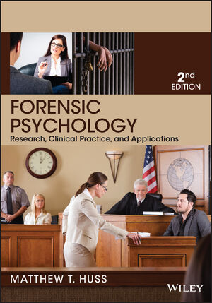 Forensic Psychology, 2nd Edition (1118804163) cover image