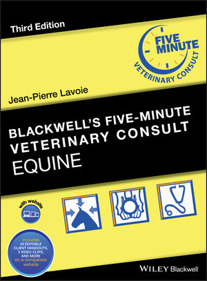 Blackwell's Five-Minute Veterinary Consult: Equine, 3rd Edition