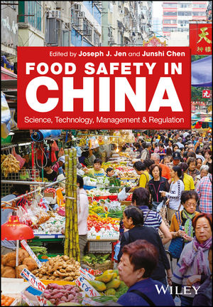 Food Safety in China: Science, Technology, Management and Regulation (1119237963) cover image