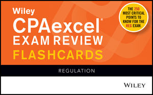Wiley CPAexcel Exam Review Flashcards: Regulation