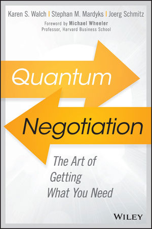 Book Cover Image for Quantum Negotiation: The Art of Getting What You Need