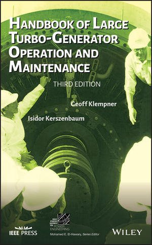 Handbook of Large Turbo-Generators Operation and Maintenance, 3rd Edition