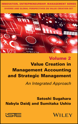 Value Creation in Management Accounting and Strategic Management: An Integrated Approach (1119467063) cover image