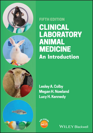 Clinical Laboratory Animal Medicine: An Introduction, 5th Edition