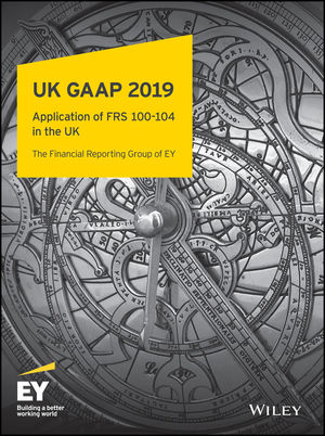 UK GAAP 2019: Generally Accepted Accounting Practice under UK and Irish GAAP