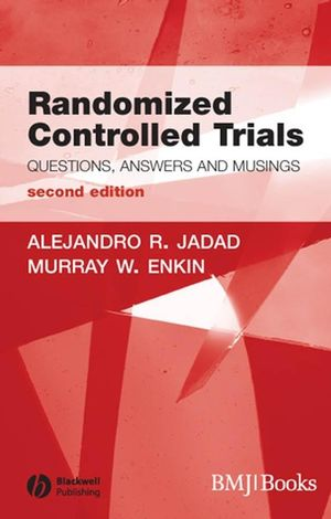 Randomized Controlled Trials: Questions, Answers and Musings, 2nd Edition