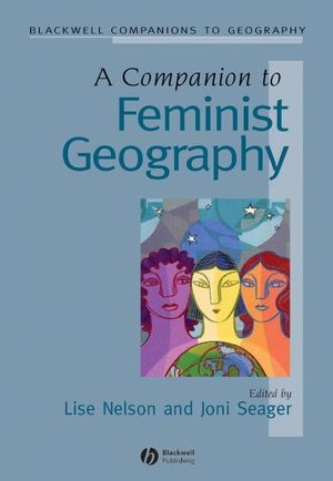 A Companion to Feminist Geography (1405137363) cover image