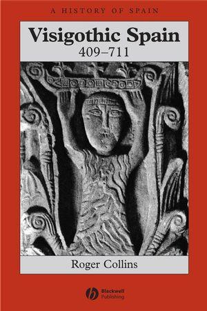 Visigothic Spain 409 - 711 (1405149663) cover image