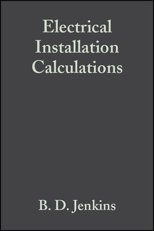 Electrical Installation Calculations: For compliance with BS 7671: 2001 (The Wiring Regulations), 3rd Edition (1405150963) cover image