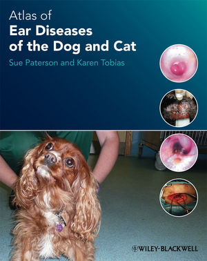 Atlas of Ear Diseases of the Dog and Cat (1405193263) cover image