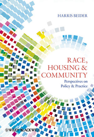 Race, Housing and Community: Perspectives on Policy and Practice (1405196963) cover image