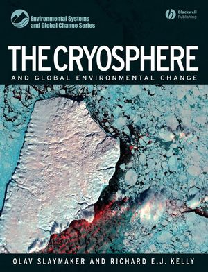 The Cryosphere and Global Environmental Change (1444308963) cover image