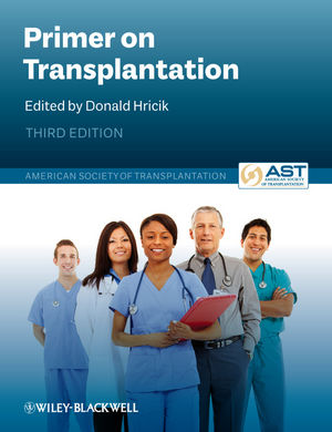 Primer on Transplantation, 3rd Edition (1444391763) cover image