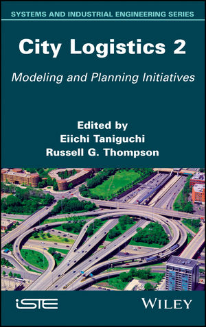 City Logistics 2: Modeling and Planning Initiatives