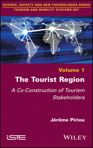 The Tourist Region: A Co-Construction of Tourism Stakeholders