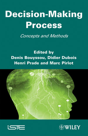 Decision Making Process: Concepts and Methods
