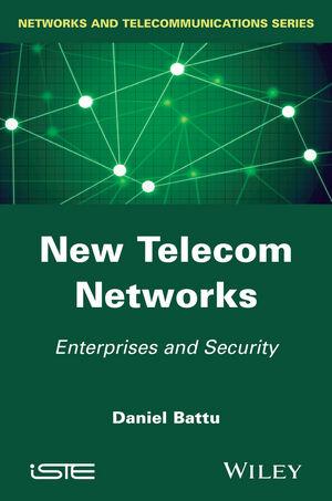 New Telecom Networks: Enterprises and Security