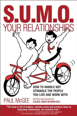 SUMO Your Relationships: How to handle not strangle the people you live and work with (1907293663) cover image