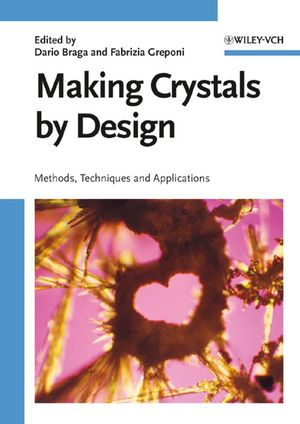 Making Crystals by Design: Methods, Techniques and Applications (3527315063) cover image
