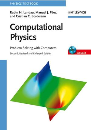 Computational Physics: Problem Solving with Computers, 2nd Edition